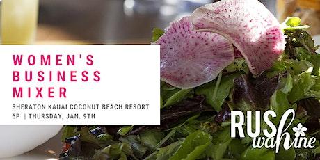 RUSHwahine  Women's Business Mixer - Kapa'a, KAUAI tickets