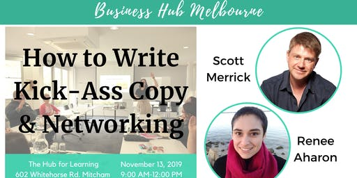 How to Write Kick-Ass Copy & Networking