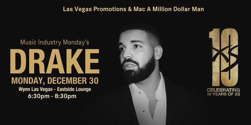 Music Industry Monday's (LAS VEGAS) -- Drake Ticket Giveaway (Dec 30th)