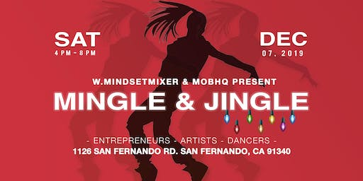 Mingle & Jingle -  Presented by Women's Mindset Mixer & MOBHQ Dance Co.