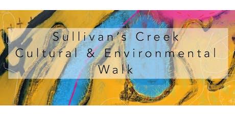 Sullivan's Creek Creative and Environmental Walk tickets