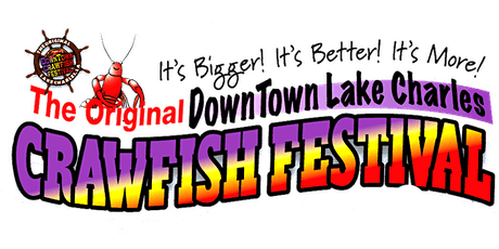 Original DownTown Lake Charles Crawfish Festival 2020 tickets