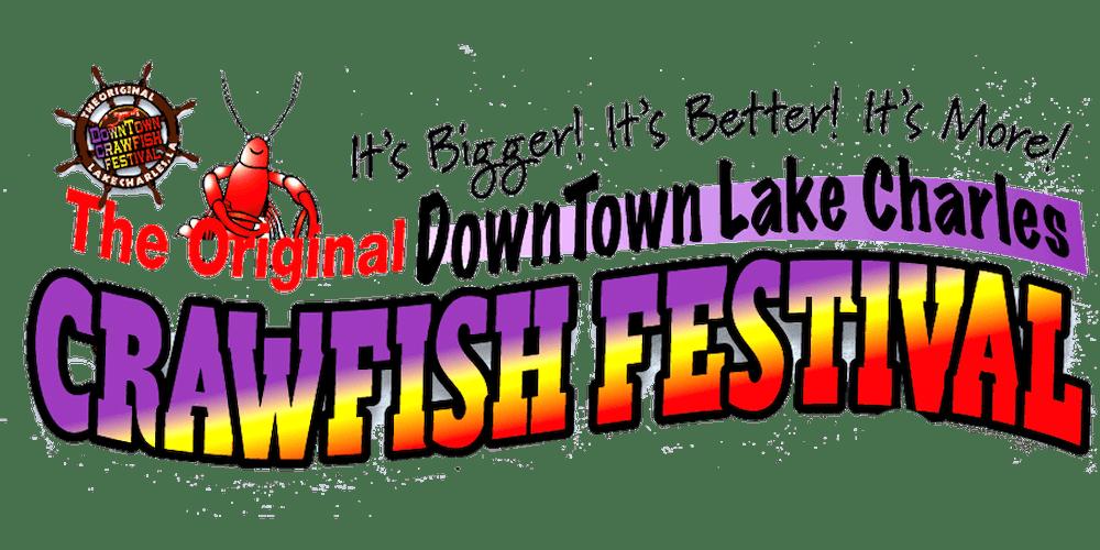 Crawfish Festival 2020.Original Downtown Lake Charles Crawfish Festival 2020