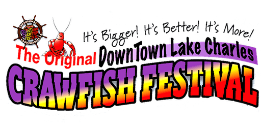 Original DownTown Lake Charles Crawfish Festival 2020