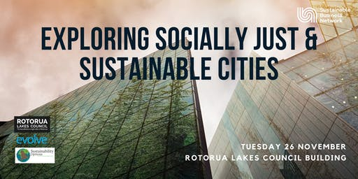 Exploring Socially Just and Sustainable Cities