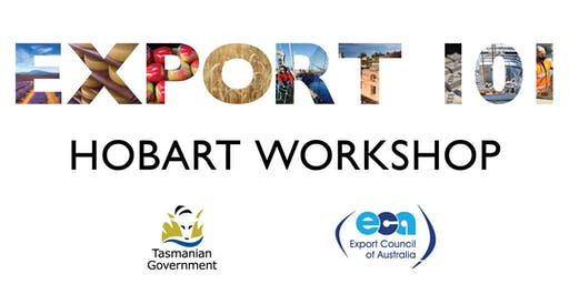 Export 101 workshop Hobart- Introduction to Growing a Global Business