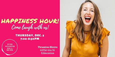 Happiness Hour: Edmonton tickets