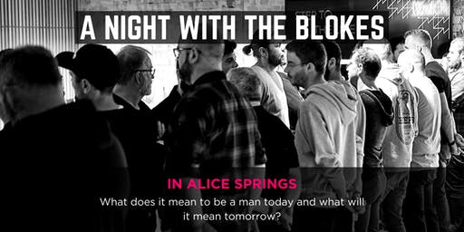 Tomorrow Man - A Night With The Blokes in Alice Springs