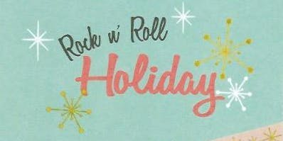 Rock 'n Roll Holiday