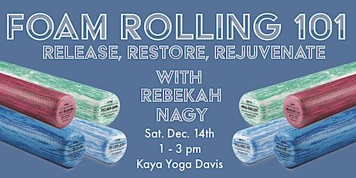 Foam Rolling 101