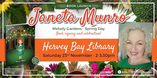 Book Launch, Signing & Celebration with Janeta Munro - Hervey Bay Library