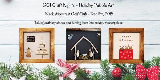 Holiday Pebble Art - GCI Craft Nights