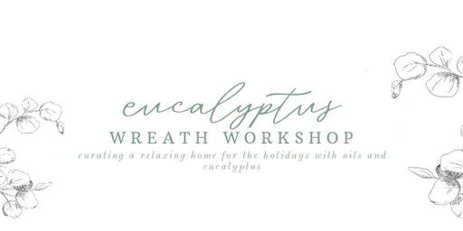 Eucalyptus Wreath Class