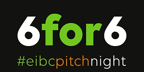 6for6 Pitch Night - July 2020 tickets