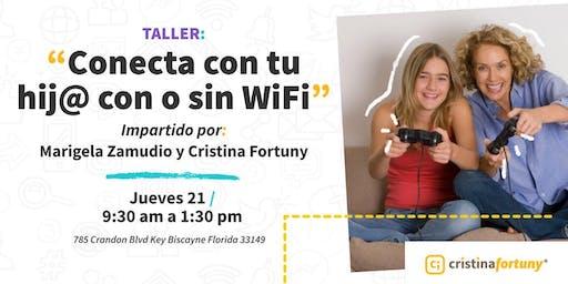 """Taller """"Conecta con tu hij@, con y sin wifi"""" -Edición Especial-"""
