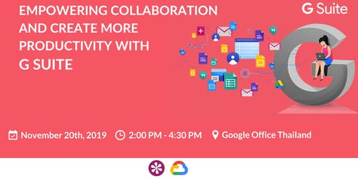 Empowering Collaboration and Create More Productivity with G Suite