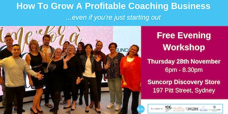 How to Grow a Profitable Coaching Business: Free Evening Workshop tickets