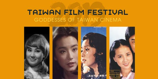 Taiwan Film Festival--Goddesses of Taiwan Cinema