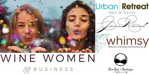 Wine, Women and Business Celebrating 4 Years