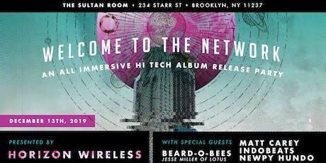 Horizon Wireless Release, Beard-o-Bees, Matt Carey, Indobeats, Newpy Hundo tickets