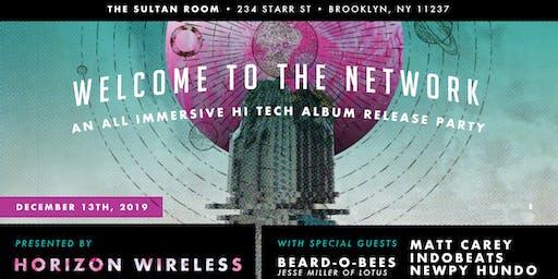 Horizon Wireless Release, Beard-o-Bees, Matt Carey, Indobeats, Newpy Hundo