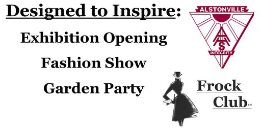 Designed to Inspire - Exhibition Opening, Fashion Show and Garden Party