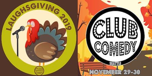 Laughsgiving at Club Comedy Seattle Nov 29-30