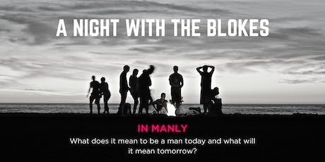 Tomorrow Man - A Night With The Blokes in Manly tickets