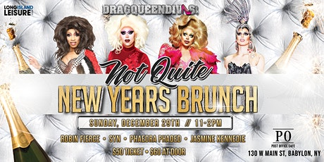 """DragQueenDivas """"Not Quite New Years"""" Brunch @ Post Office Cafe tickets"""