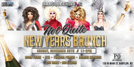 "DragQueenDivas ""Not Quite New Years"" Brunch @ Post Office Cafe"
