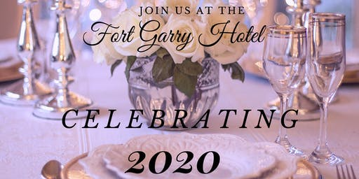 New Year's Eve 2020 Celebration at the Classic Fort Garry Hotel!