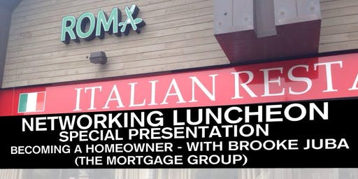 Networking Luncheon - Becoming a Homeowner - with Brooke Juba (The Mortgage Group)
