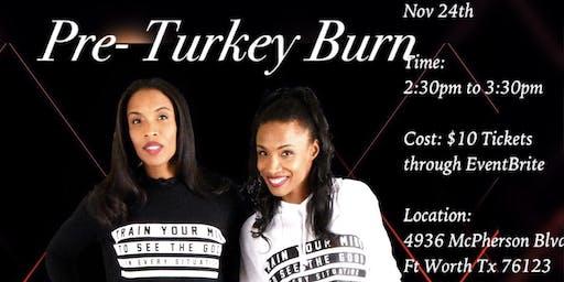 Pre- Turkey Burn - Fitness w/The Twins