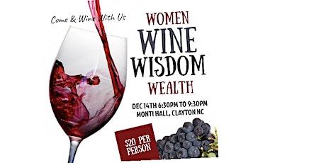 Women, Wine, Wisdom & Wealth Gala tickets