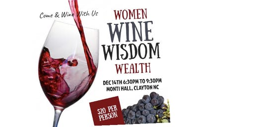 Women, Wine, Wisdom & Wealth Gala