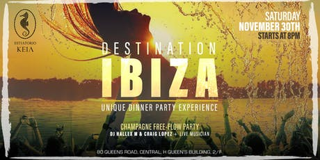 Destination Ibiza - Unique Dinner Party Experience tickets