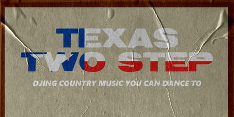 Texas Two-Step: Country Music You Can Dance To tickets
