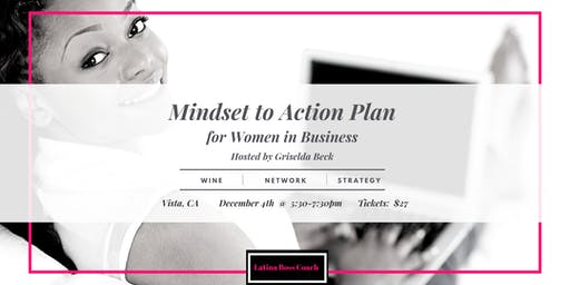 Mindset to Action Plan: for Women in Business