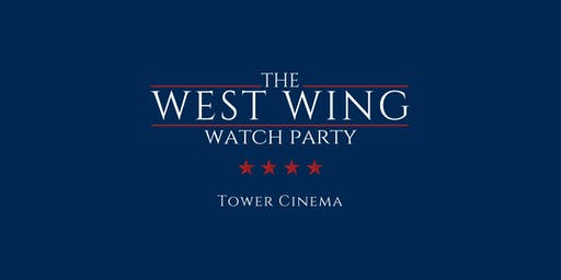 The West Wing Watch Party