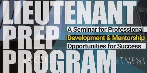Lieutenant Prep Program Seminar: Understanding the Process and Preparing