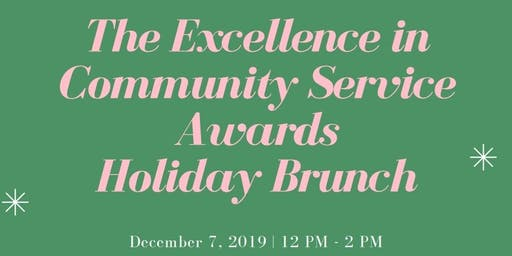 The Excellence in Community Service Awards Brunch