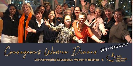 COURAGEOUS WOMEN DINNER!