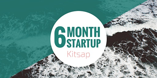 6 Month Startup - Kitsap Month Four - How Startups Make $$