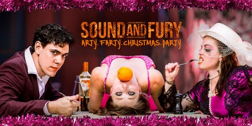 Sound and Fury: Arty. Farty. Christmas. Party.