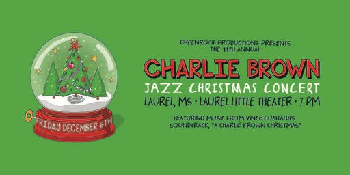 Charlie Brown Jazz Christmas in Laurel MS!