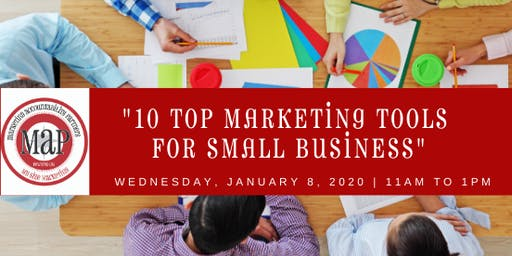 "MAP 2020 Kickoff Event:  ""10 Top Small Business Marketing Tools for 2020"""