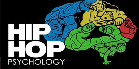 Psychology Of Hip-Hop:  Community Benefit Or Not tickets