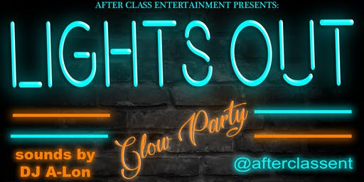 After Class Entertainment present: Lights Out