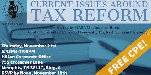 Current Topics around Tax Reform *FREE CPE Event*