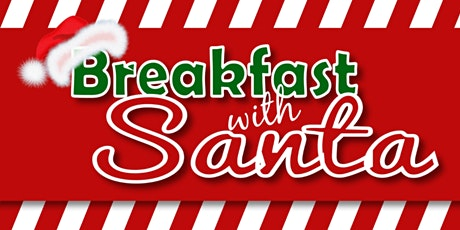 Breakfast with Santa & Mrs. Clause tickets